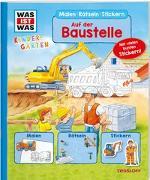 Cover-Bild zu Marti, Tatjana: WAS IST WAS Kindergarten Malen Rätseln Stickern. Auf der Baustelle
