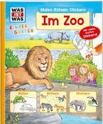 Cover-Bild zu Marti, Tatjana: WAS IST WAS Kindergarten Malen Rätseln Stickern Im Zoo
