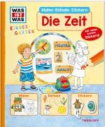 Cover-Bild zu Marti, Tatjana: WAS IST WAS Kindergarten Malen Rätseln Stickern Die Zeit