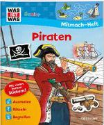 Cover-Bild zu Marti, Tatjana: WAS IST WAS Junior Mitmach-Heft Piraten