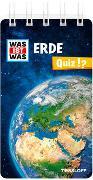 Cover-Bild zu Marti, Tatjana: WAS IST WAS Quiz Erde