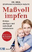 Cover-Bild zu Nolte, Stephan Heinrich: Maßvoll impfen (eBook)