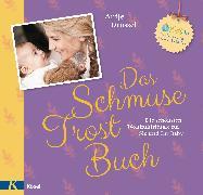 Cover-Bild zu Drössel, Antje: Das Schmuse-Trost-Buch (eBook)
