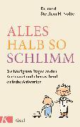 Cover-Bild zu Nolte, Stephan Heinrich: Alles halb so schlimm (eBook)