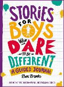 Cover-Bild zu Brooks, Ben: Stories for Boys Who Dare to be Different Journal