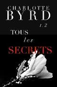 Cover-Bild zu eBook Tous Les Secrets (Tous Les Mensonges, #2)