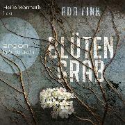 Cover-Bild zu Fink, Ada: Blütengrab (Ungekürzt) (Audio Download)