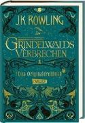 Cover-Bild zu Rowling, J.K.: Phantastische Tierwesen: Grindelwalds Verbrechen (Das Originaldrehbuch)