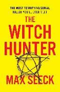 Cover-Bild zu Seeck, Max: The Witch Hunter