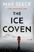 Cover-Bild zu Seeck, Max: The Ice Coven