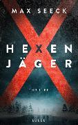 Cover-Bild zu Seeck, Max: Hexenjäger