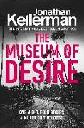 Cover-Bild zu The Museum of Desire von Kellerman, Jonathan