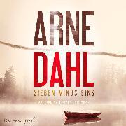 Cover-Bild zu Dahl, Arne: Sieben minus eins (Berger & Blom 1) (Audio Download)