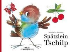 Cover-Bild zu Spätzlein Tschilp von Krumbach, Walter