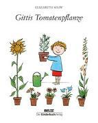 Cover-Bild zu Gittis Tomatenpflanze von Shaw, Elizabeth