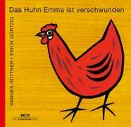 Cover-Bild zu Das Huhn Emma ist verschwunden von Hüttner, Hannes