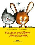 Cover-Bild zu Wie Mauz und Hoppel Freunde wurden von Krumbach, Walter