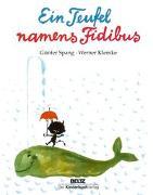 Cover-Bild zu Ein Teufel namens Fidibus von Spang, Günter