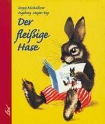 Cover-Bild zu Der fleißige Hase von Michalkow, Sergej