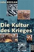 Cover-Bild zu Keegan, John: Die Kultur des Krieges