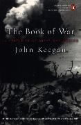 Cover-Bild zu Keegan, John: The Book of War