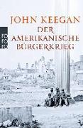 Cover-Bild zu Keegan, John: Der Amerikanische Bürgerkrieg