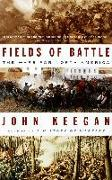 Cover-Bild zu Keegan, John: Fields of Battle