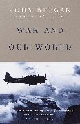 Cover-Bild zu Keegan, John: War and Our World