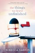 Cover-Bild zu The Things We Leave Unfinished (eBook) von Yarros, Rebecca