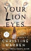Cover-Bild zu Your Lion Eyes (eBook) von Warren, Christine