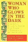 Cover-Bild zu Avila, Elena: Woman Who Glows in the Dark