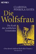 Cover-Bild zu Pinkola Estés, Clarissa: Die Wolfsfrau