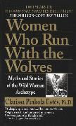 Cover-Bild zu Estés, Clarissa Pinkola: Women who run with the Wolves