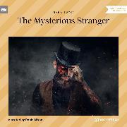 Cover-Bild zu Twain, Mark: The Mysterious Stranger (Unabridged) (Audio Download)
