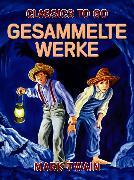 Cover-Bild zu Twain, Mark: Gesammelte Werke (eBook)