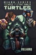 Cover-Bild zu Burnham, Erik: Teenage Mutant Ninja Turtles: Villains Micro-Series Volume 2