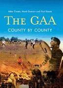 Cover-Bild zu Cronin, Mike: The Gaa: County by County