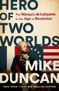 Cover-Bild zu Duncan, Mike: Hero of Two Worlds (eBook)
