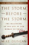 Cover-Bild zu Duncan, Mike: The Storm Before the Storm