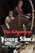 Cover-Bild zu Pace, Mike: The Adventures of Young Santa
