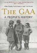 Cover-Bild zu Cronin, Mike: The Gaa: A People's History