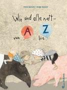 Cover-Bild zu Janisch, Heinz: Wir sind alle nett - von A bis Z