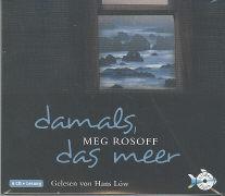 Cover-Bild zu Rosoff, Meg: Damals, das Meer