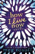 Cover-Bild zu Rosoff, Meg: How I Live Now