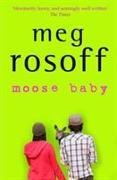 Cover-Bild zu Rosoff, Meg: Moose Baby