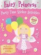 Cover-Bild zu Seal, Julia (Illustr.): Fairy Princess Party Time Sticker Activities