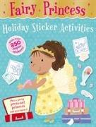 Cover-Bild zu Seal, Julia (Illustr.): Fairy Princess Holiday Sticker Activities