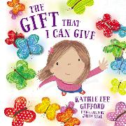 Cover-Bild zu Gifford, Kathie Lee: The Gift That I Can Give