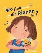 Cover-Bild zu Steinfeld, Lena: Wo sind denn all die Bienen hin?