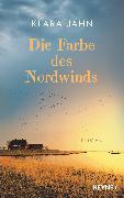 Cover-Bild zu Jahn, Klara: Die Farbe des Nordwinds (eBook)